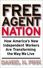 Free Agent Nation by Dan Pink, book or media cover image.