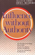 Influence Without Authority by Allan R. Cohen and David L. Bradford, book or media cover image.