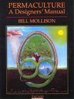 Bill Mollison's Permaculture: A Designer's Manual is a Sohodojo must-read, find out more at Amazon.com