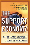 The Support Economy by Shoshana Zuboff and James Maxmin, book or media cover image.